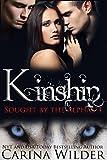 Kinship: A BBW Paranormal Ménage Serial (Sought by the Alphas Book 4)