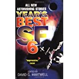 Year's Best SF 6 (Year's Best SF (Science Fiction)) ~ David G. Hartwell