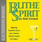 Blithe Spirit Hörspiel von Noel Coward Gesprochen von: Rosalind Ayres, Shirley Knight, Judy Geeson, Ian Ogilvy