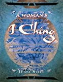 A Woman's I Ching (0895948575) by Stein, Diane