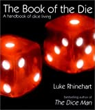 Luke Rhinehart The Book of the Die