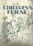 img - for The Children's Friend, Sept. 1929, Vol.28, No.9, Zippo-Zip and His Friends, Johnny Rawson - Sheepman, Relative of Cinderella, Beck's Bad Boy, Princess Wisla's Necklace book / textbook / text book