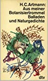 Aus meiner Botanisiertrommel. Balladen und Naturgedichte.