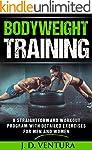 Bodyweight Training: A Straightforwar...