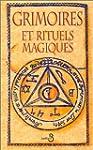 Grimoires et rituels magiques