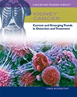 Kidney cancer : current and emerging trends in detection and treatment