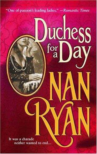 Duchess For A Day (MIRA), Ryan,Nan