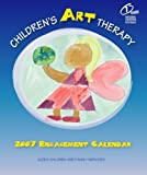 Children's Art Therapy 2007 Engagement Calendar