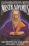 Conversations with Nostradamus: His Prophecies Explained, Vol. 2 (0922356025) by Nostradamus
