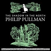 The Shadow in the North | Philip Pullman