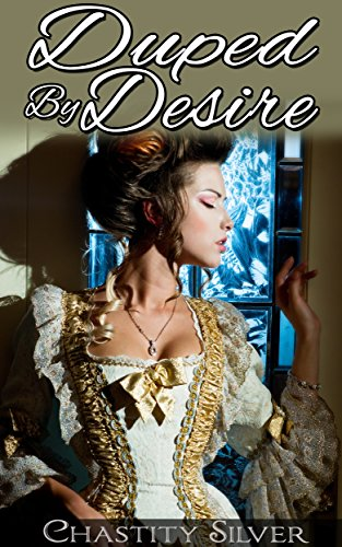 Duped By Desire (Steamy BBW Victorian Doctor First Time Erotic Romance) PDF