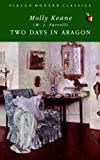 Two Days in Aragon (1844081990) by Keane, Molly