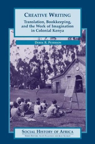 Creative Writing (Social History of Africa Series)