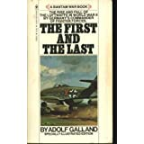 The First & the Lastby Adolph Galland