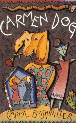 Carmen Dog, Carol Emshwiller