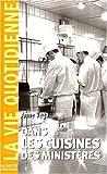 echange, troc A. Vega - Dans les cuisines des ministères