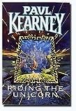 Riding The Unicorn (0575059192) by Paul Kearney