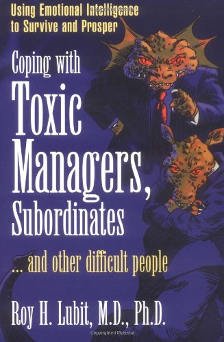 PPT] Coping with Toxic Managers, Subordinates     and Other
