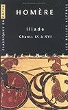 echange, troc Homère - Iliade : Chants IX à XVI, édition bilingue