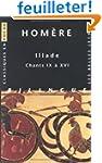 Iliade, tome 2 : Chants IX � XVI
