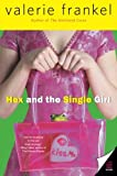 Hex and the Single Girl (0060785543) by Frankel, Valerie