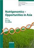 img - for Nutrigenomics Opportunities in Asia: 1st ILSI International Conference on Nutrigenomics, Singapore, December 2005 (Forum of Nutrition) book / textbook / text book