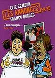 Les Annonces en BD Elie Semoun Franck Dubosc, Tome 2 : J'suis choooquée...