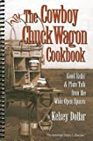 The Cowboy Chuckwagon Cookbook