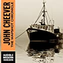 The Wapshot Chronicle (       UNABRIDGED) by John Cheever Narrated by Joe Barrett