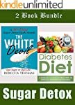 COOKBOOKS: Sugar Detox: 2 Book Bundle...
