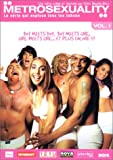 echange, troc Metrosexuality - Vol.I