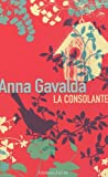 Edition Prestige La Consolante (Litterature Generale) (French Edition) (229002810X) by Gavalda, Anna