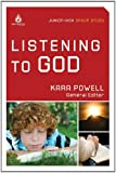 Listening to God: Junior High Group Study