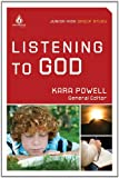 Listening to God: Junior High Group Study (Uncommon)