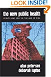The New Public Health: Discourses, Kn...