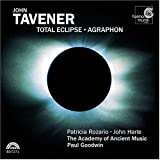 Tavener: Total Eclipse; Agraphon