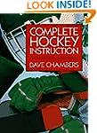 Complete Hockey Instruction: Skills a...
