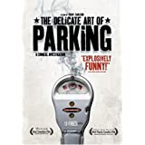 Delicate Art of Parking, theby Andrew McNee