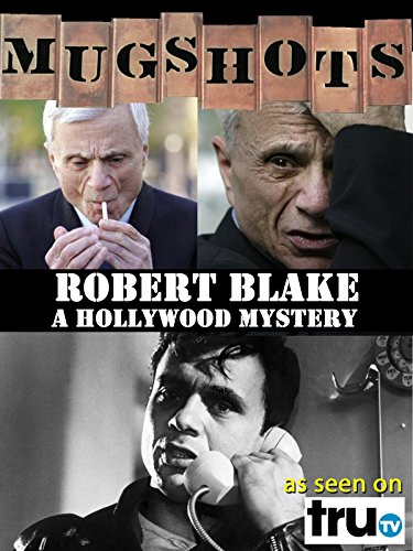 Robert Blake List of Movies and TV Shows | TVGuide.com