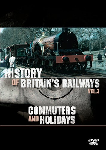 History Of BritainS Railways Vol. 3: Commuters Holidays IMPORT Anglais IMPORT Dvd Edition simple