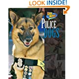 Police Dogs (Dog Heroes)