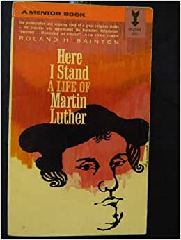Here I Stand: a Life of Martin Luther Summary & Study Guide