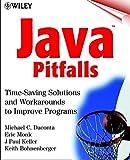 Java Pitfalls: Time-Saving Solutions and Workarounds to Improve Programs