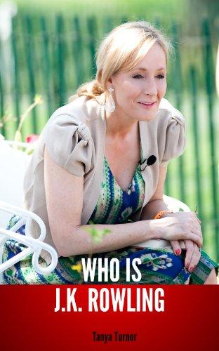 Tanya Turner - Who Is J K Rowling?