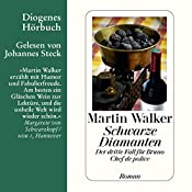Schwarze Diamanten (Bruno Courrèges 3) | Martin Walker