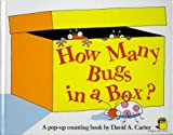 How Many Bugs in a Box?: A Pop Up Counting Book (Bugs in a Box Books) (0671649655) by Carter, David A.