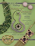 20th Century Costume Jewelry 1900-1980 : Identification & Value Guide, 2nd Edition