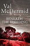 Beneath the Bleeding (Tony Hill Book 5)