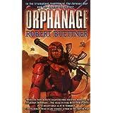 Orphanage ~ Robert Buettner