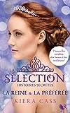La S�lection, Histoires secr�tes